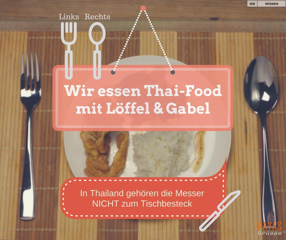 Wir essen Thai-Food  mit Löffel & Gabel