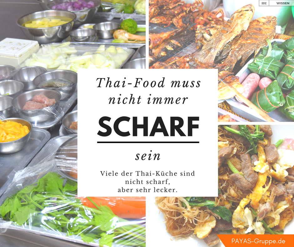 Thai-Food muss immer scharf sein